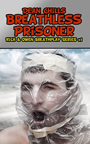 Breathless Prisoner (Rick and Owen Breathplay Book 1) (English Edition)