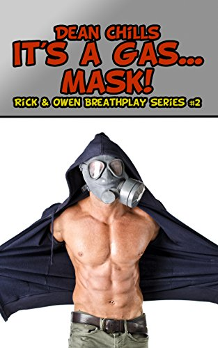 It's a Gas...Mask! (Rick and Owen Breathplay Book 2) (English Edition)