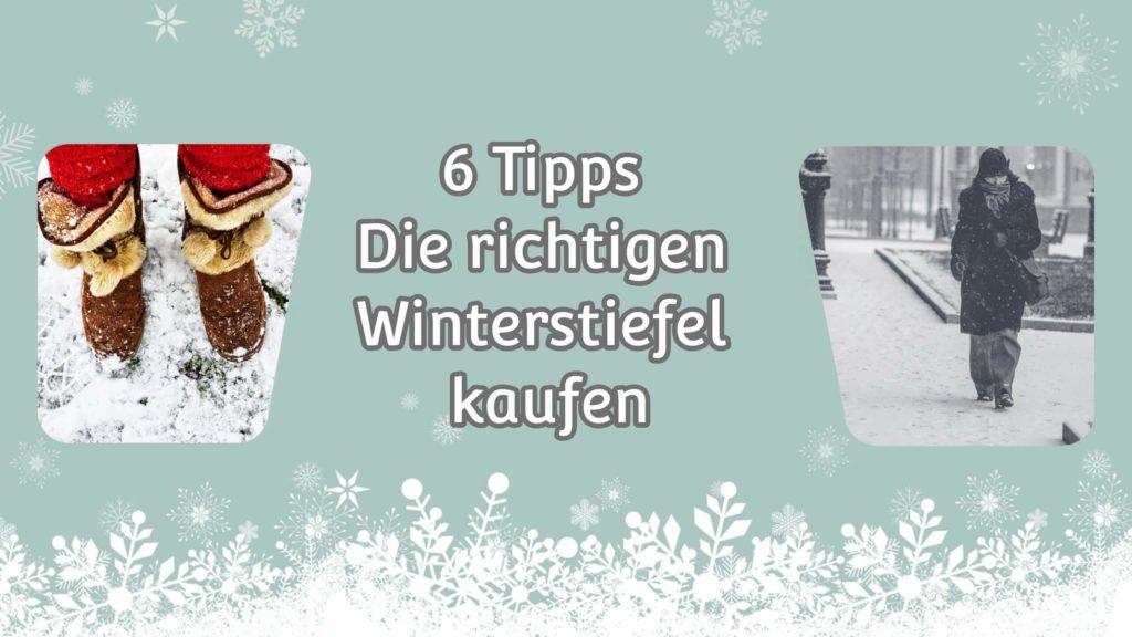6 Tipps Die richtigen Winterstiefel kaufen